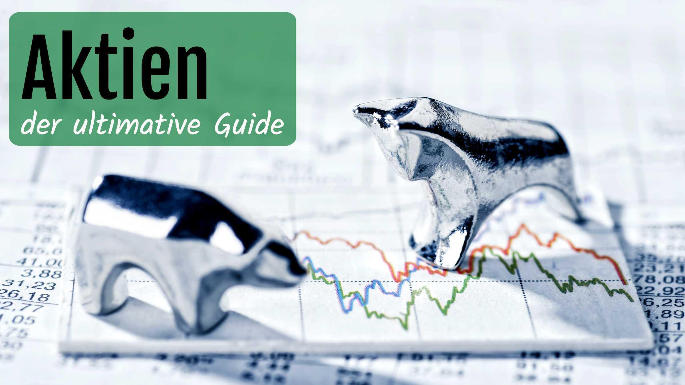 Aktien: der ultimative Guide